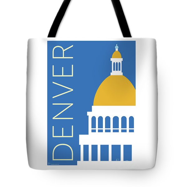 Tote Bag featuring the digital art Denver Capitol/blue by Sam Brennan