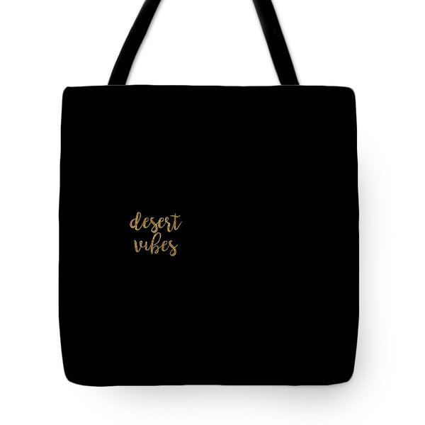 Desert Vibes 2 Tote Bag