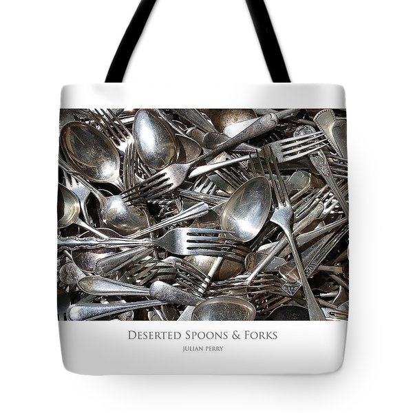 Deserted Spoons And Forkes Tote Bag