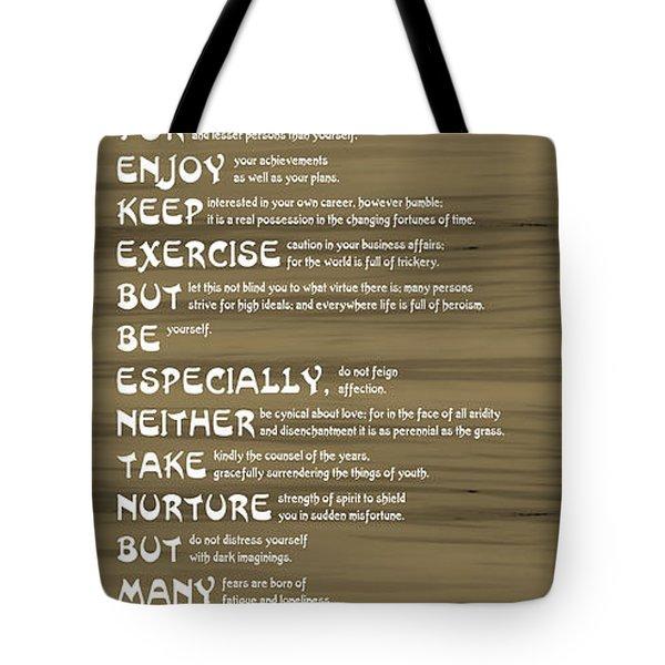 Desiderata 17 Tote Bag by Wendy Wilton