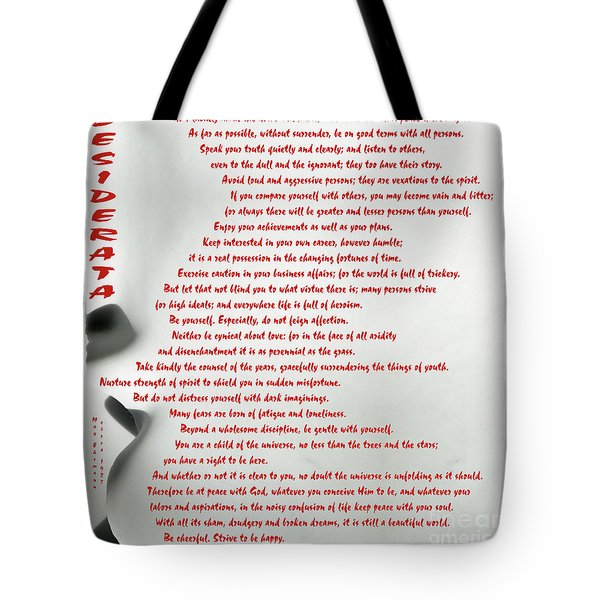 Tote Bag featuring the photograph Desiderata 30 by Wendy Wilton