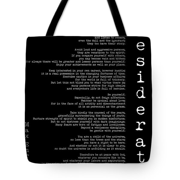 Desiderata By Max Ehrmann - Black  Tote Bag