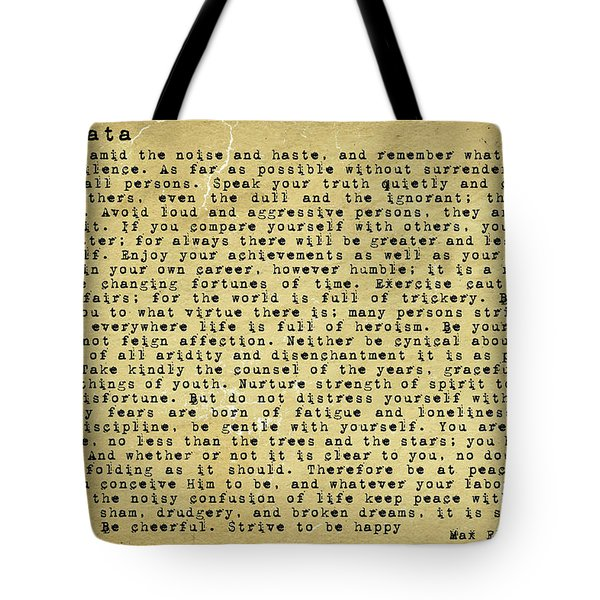 Desiderata By Max Ehrmann Tote Bag