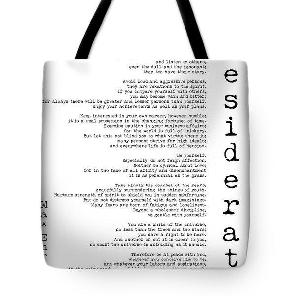 Desiderata By Max Ehrmann - White Background Tote Bag