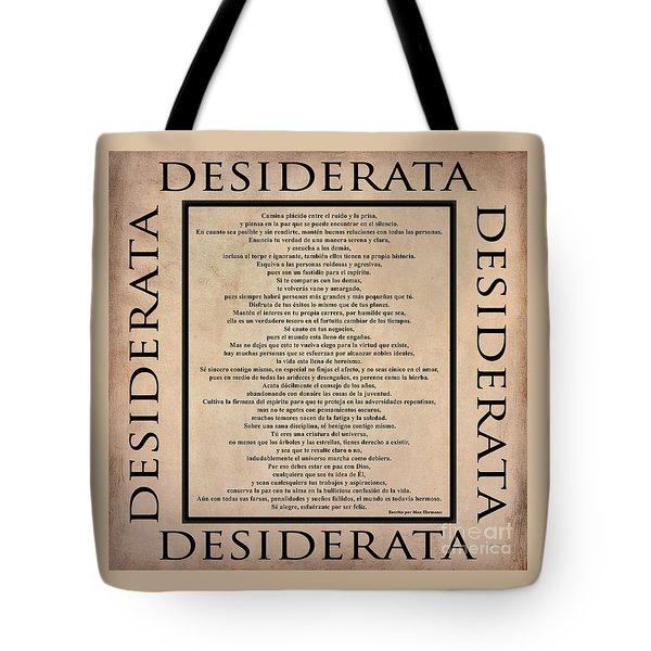 Desiderata - Spanish- Poema Escrito Por Max Ehrmann Tote Bag