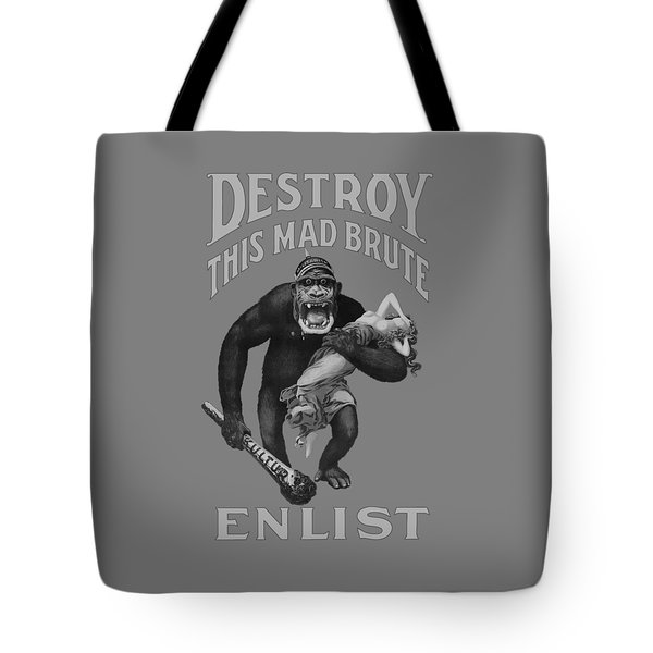 Destroy This Mad Brute - Enlist - Wwi Tote Bag