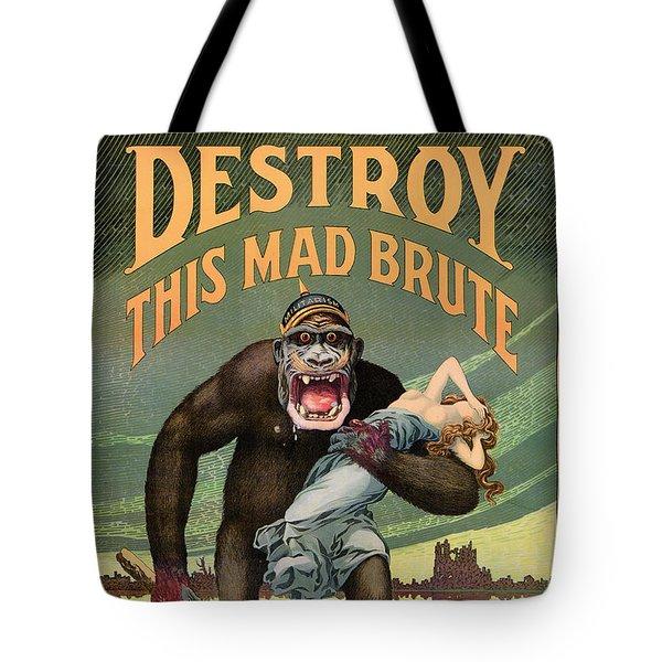 Destroy This Mad Brute - Restored Vintage Poster Tote Bag