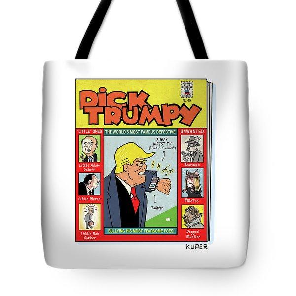 Dick Trumpy Tote Bag