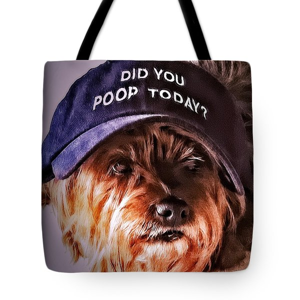 Tote Bag featuring the digital art Did You Poop Today by Kathy Tarochione