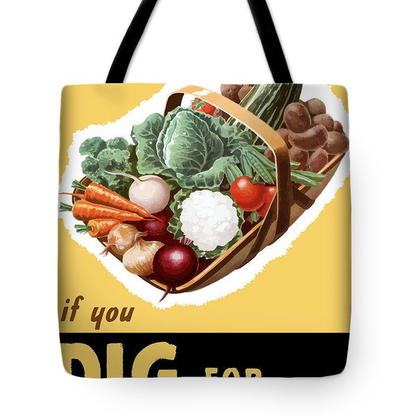 Dig For Victory Now Tote Bag