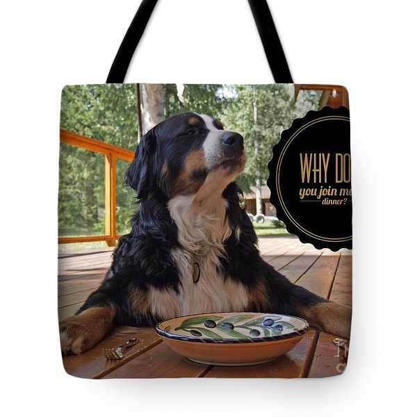 Dinner With My Dog Tote Bag