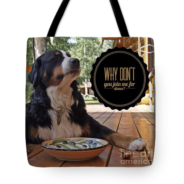 Tote Bag featuring the digital art Dinner With My Dog by Kathy Tarochione