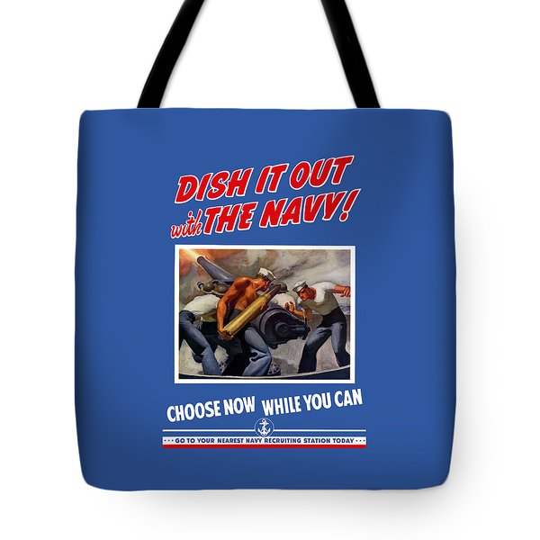 Dish It Out With The Navy Tote Bag