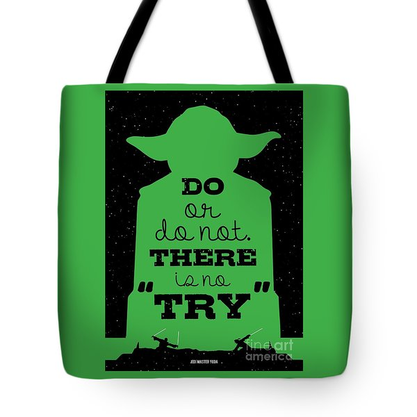 Do Or Do Not There Is No Try. - Yoda Movie Minimalist Quotes Poster Tote Bag