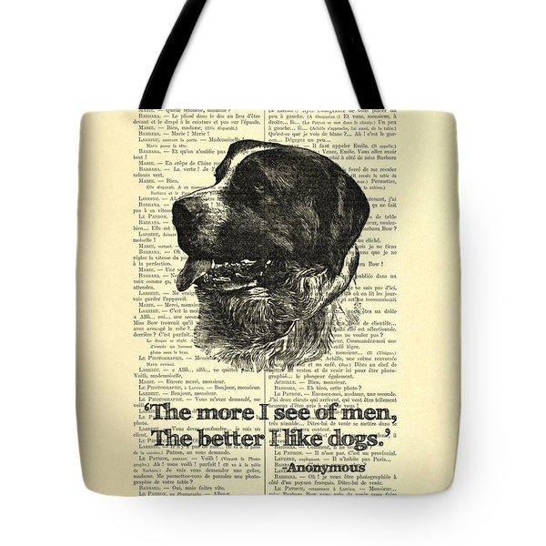 Dog Quote Art Print, I Like Dogs Tote Bag