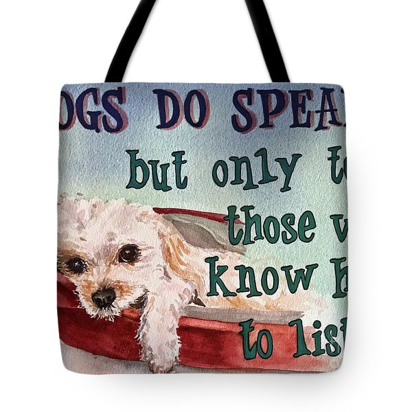 Tote Bag featuring the painting Dogs Do Speak by Diane Fujimoto