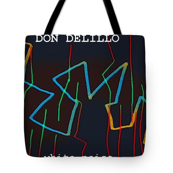 Don Delillo Poster  Tote Bag