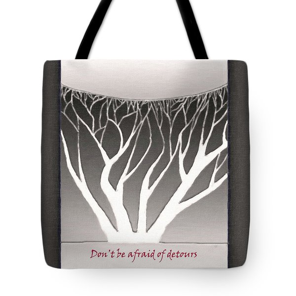 Tote Bag featuring the drawing Don't Be Afraid Of Detours by Gerlinde Keating - Galleria GK Keating Associates Inc
