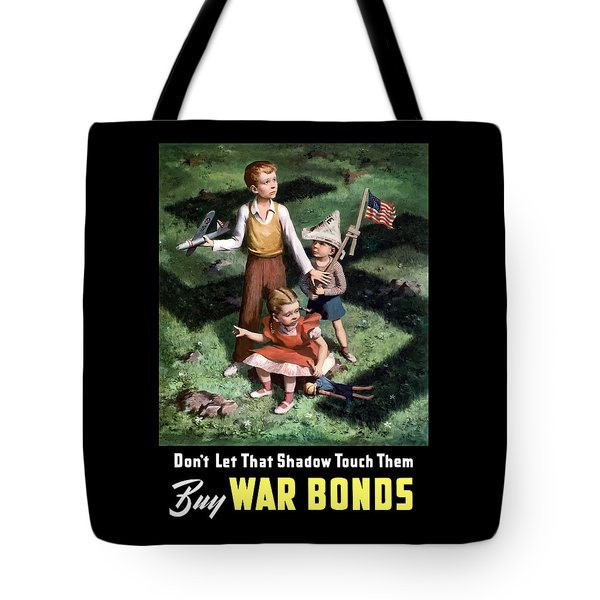 Don't Let That Shadow Touch Them Tote Bag by War Is Hell Store