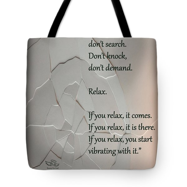 Tote Bag featuring the photograph Don't Seek by Beauty For God