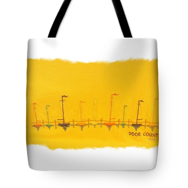 Tote Bag featuring the mixed media Door County Sail Boats by Marsha Heiken