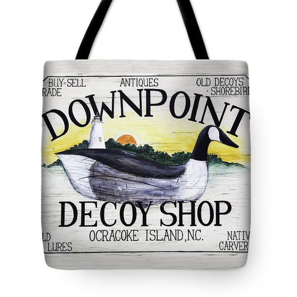 Downpoint Decoy Sign Tote Bag
