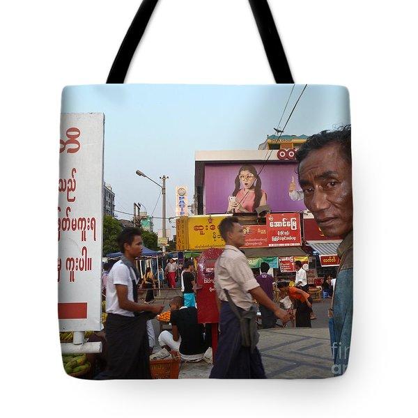 Downtown Rangoon Burma With Curious Man Tote Bag