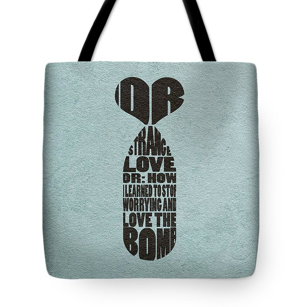 Tote Bag featuring the digital art Dr. Strangelove Or How I Learned To Stop Worrying And Love The Bomb by Ayse Deniz