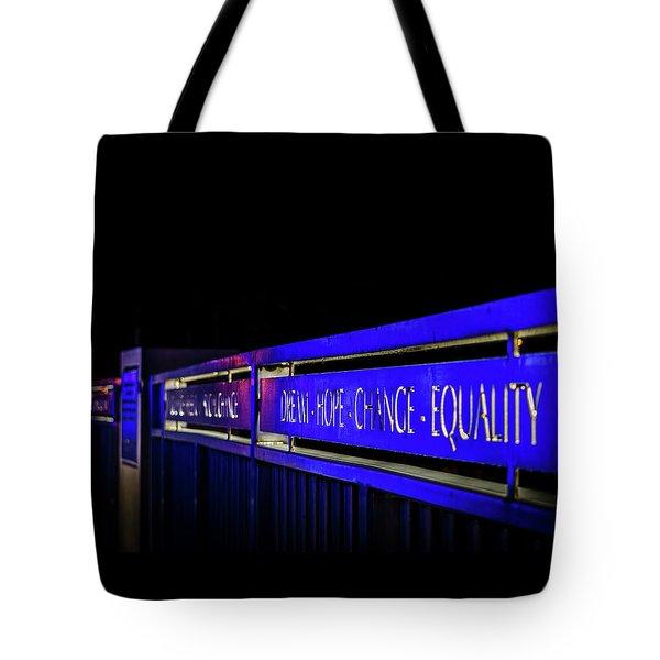 Dream-hope-change-equality Martin Lurther Kin Bridge - Fort Wayne Indiana Tote Bag