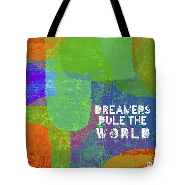 Dreamers Rule Tote Bag