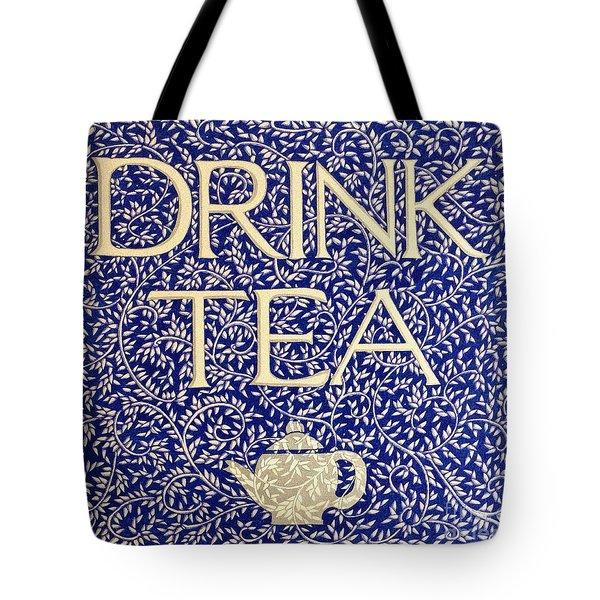 Drink Tea Tote Bag