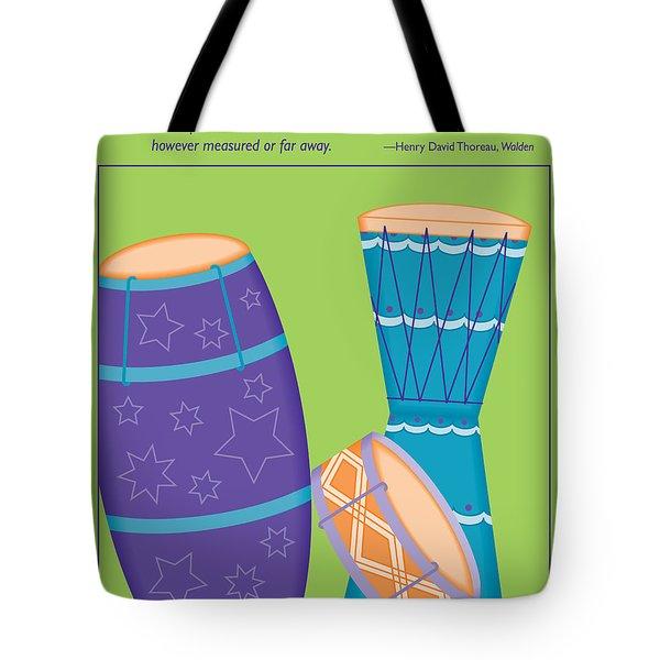 Drums - Thoreau Quote Tote Bag