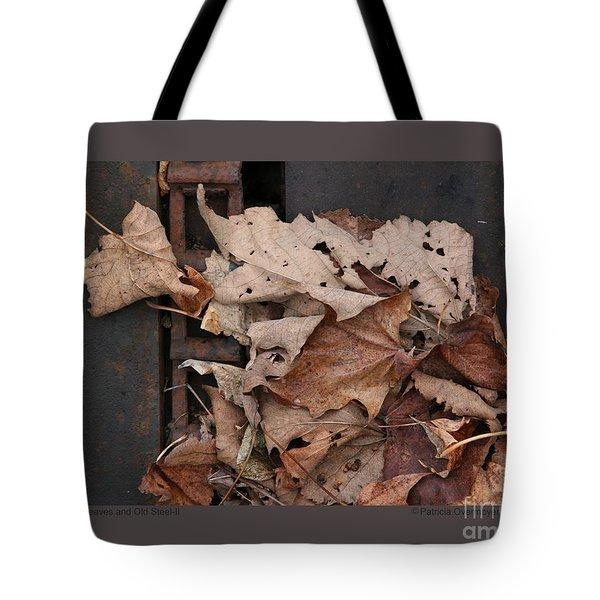 Dry Leaves And Old Steel-ii Tote Bag