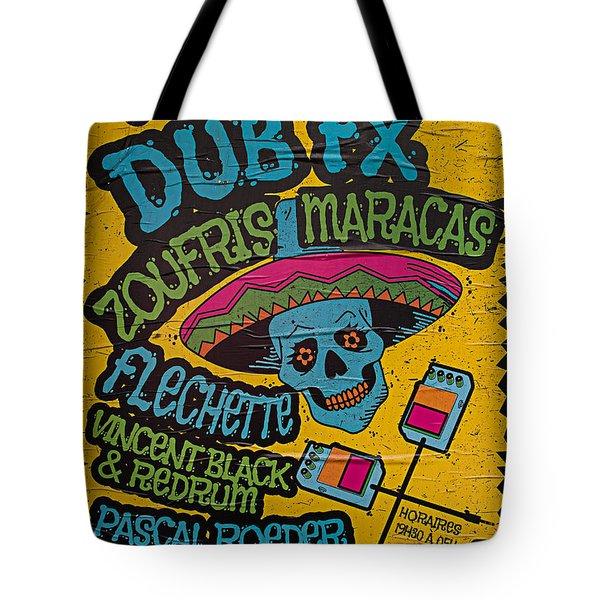 Dub Fx And Zoufris Maracas Poster Tote Bag