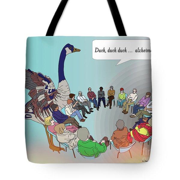 Duck, Duck, Alzheimers Tote Bag
