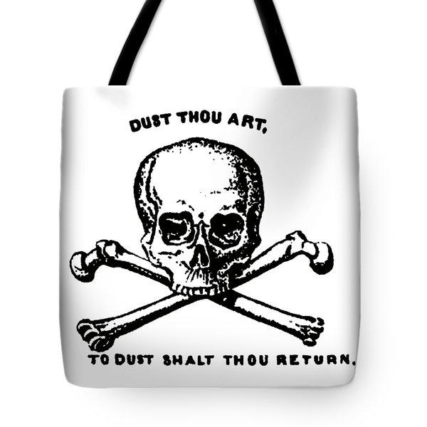 Dust To Dust Tee Black Ink Tote Bag
