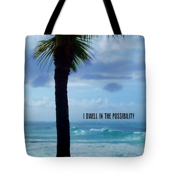 Dwell In Paradise Quote Tote Bag
