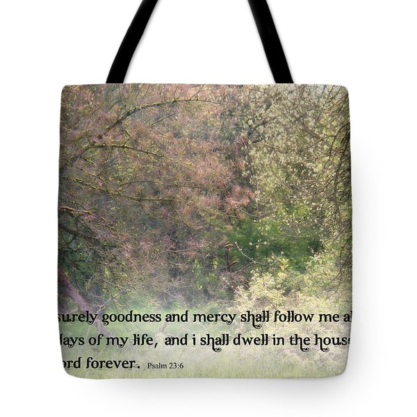 Dwell In The House Of The Lord Tote Bag