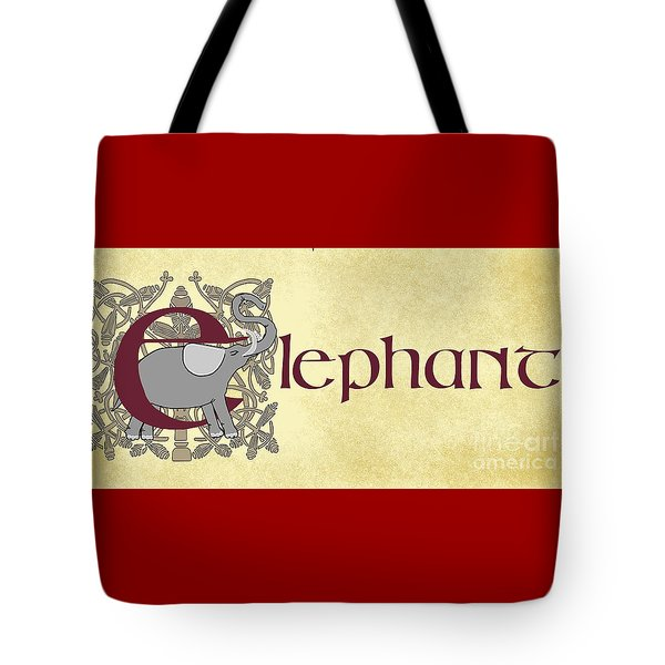 E Is For Elephant Tote Bag by Donna Huntriss