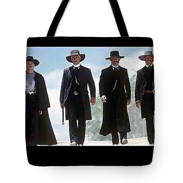 Earp Brothers And Doc Holliday Approaching O.k. Corral Tombstone Movie Mescal Az 1993-2015 Tote Bag