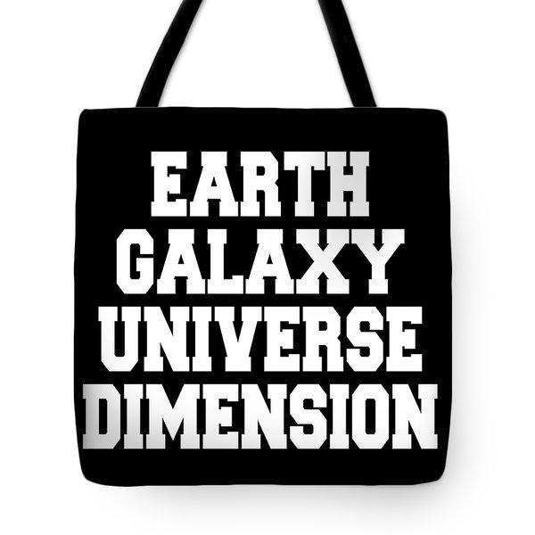 Earth Galaxy Universe Dimension Tote Bag