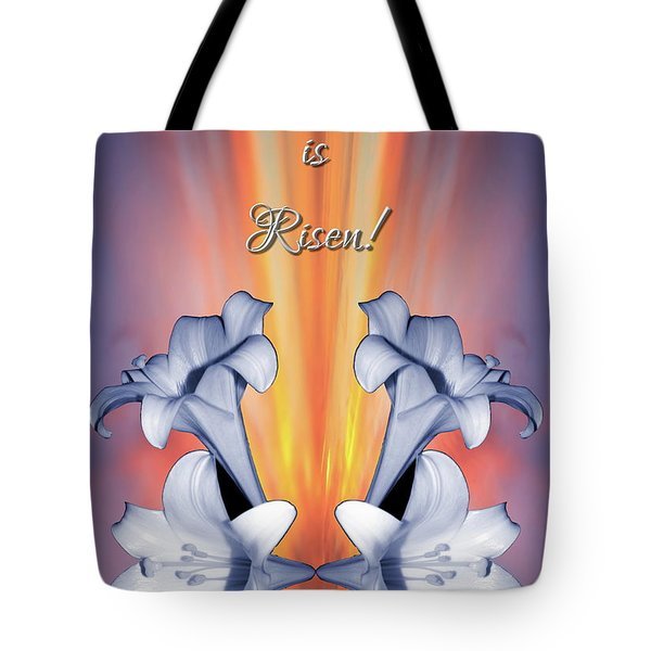 Easter Lilies Sunrise He Is Risen Tote Bag