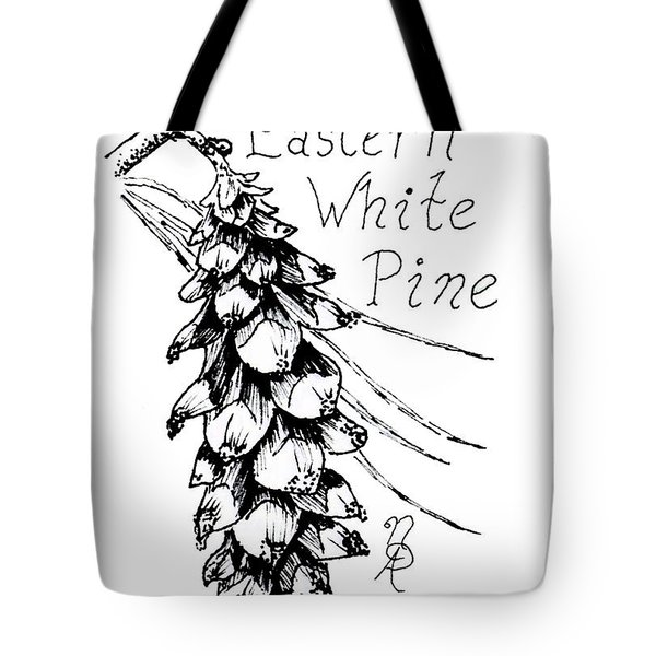 Eastern White Pine Cone On A Branch Tote Bag