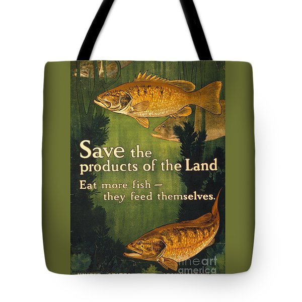 Tote Bag featuring the photograph Eat More Fish Vintage World War I Poster by John Stephens