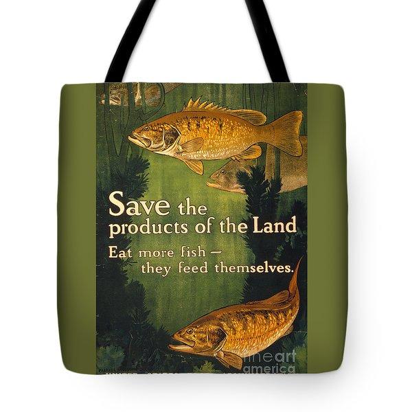 Eat More Fish Vintage World War I Poster Tote Bag by John Stephens