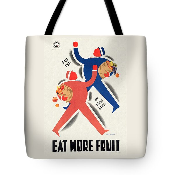 Eat More Fruit - Vintage Poster Restored Tote Bag