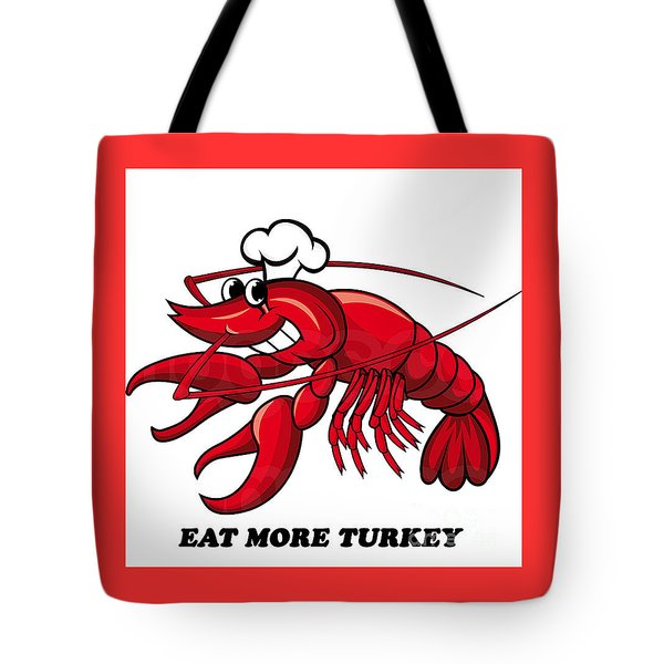 Tote Bag featuring the photograph Eat More Turkey by Marty Saccone