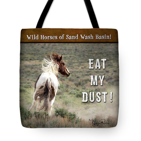 Tote Bag featuring the photograph Eat My Dust - Collage by Nadja Rider
