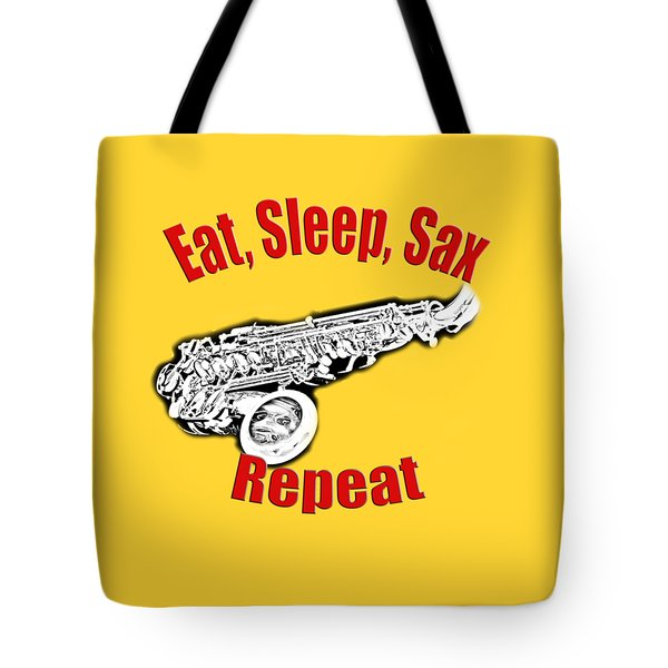 Eat Sleep Sax Repeat Tote Bag by M K  Miller