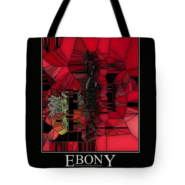 Ebony Tote Bag by Karo Evans